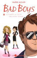 Bad Boys 01 : À la conquête de l'acteur fabuleusement séduisant