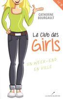 Club des girls 03 : Un week-end en ville