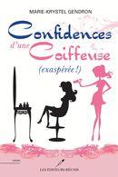 Confidences d'une coiffeuse (exaspérée!)