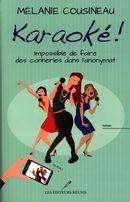 Karaoké! : Impossible de faire des conneries dans l'anonymat