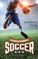 Complètement soccer 03 : Résilience