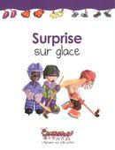 Surprise sur glace