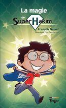 La magie de Super Hakim  02