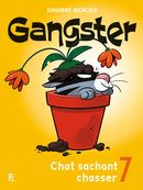 Gangster 07 : Chat sachant chasser