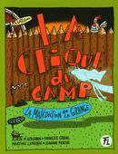 La clique du camp 06 : La malédiction de la grange