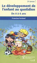 Le développement de l'enfant au quotidien 2e édition
