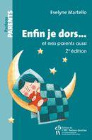 Enfin je dors... et mes parents aussi 2e édition N.E.