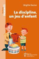 La discipline, un jeu d'enfant