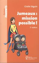 Jumeaux : mission possible! 2e édition