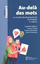 Au-delà des mots : Le trouble développemental du langage 2e édition