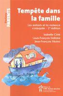 Tempête dans la famille : Les enfants et la violence conjugale 2e édition