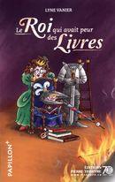 Pap. 225 : Le roi qui avait peur des livres