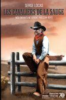 Les cavaliers de la sauge : Nos enfants ne seront pas cow-boys
