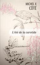 L'été de la carotide