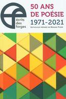 Écrits des Forges : 50 ans de poésie 1971-2021