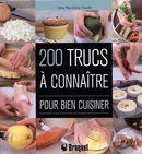 200 trucs à connaître pour bien cuisiner
