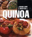 Le grand livre des recettes de quinoa