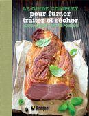 Le guide complet pour fumer, traiter et sécher votre viande et votre poisson