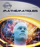 Mathématiques : Une histoire illustrée des nombres