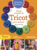 Guide complet de tricot pour enfants
