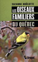 Les oiseaux familiers du Québec