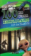 Le top 100 des choses inexplicables sur la planète