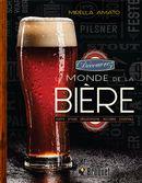 Découvrez le monde de la bière