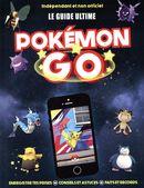 Le guide ultime Pokémon go