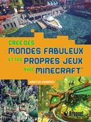 Crée des mondes fabuleux et tes propres jeux avec Minecraft