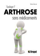 Soulager l'arthrose sans médicaments