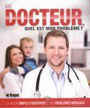 Docteur, quel est mon problème?