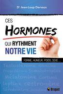 Ces hormones qui rythment notre vie