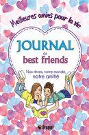 Journal de best friends : Nos rêves, notre monde, notre amitié