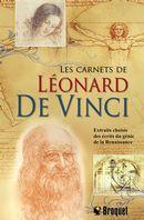 Les carnets de Léonard de Vinci  : Extraits choisis des écrits du génie de la Renaissance