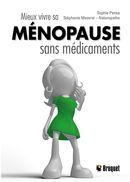 Mieux vivre sa ménopause sans médicaments