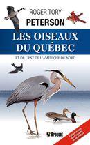 Les oiseaux du Québec et de l'Est de l'Amérique du nord N.E.