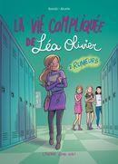 BD La vie compliquée de Léa Olivier 02 : Rumeurs