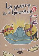 La guerre de la limonade  01