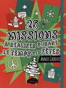 25 missions à réaliser durant le temps des fêtes
