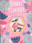 Fanny Cloutier 01 : ou l'année où j'ai failli rater mon adolescence