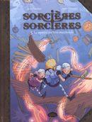 BD Sorcières Sorcières 03 : Le mystère des trois marchands
