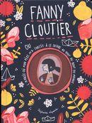 Fanny Cloutier 02 : (ou l'année où mon père m'a forcée à le suivre au bout du bout du monde