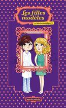 Les filles modèles 09 : Mots magiques
