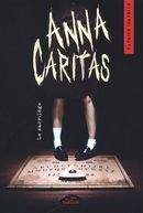 Anna Caritas : Le sacrilège