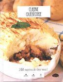 Cuisine québécoise : 200 recettes de chez nous!