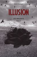 Illusion : Les maudits  2