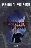 Seconde Terre 01 : La fuite