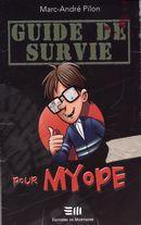 Guide de survie pour myope