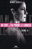 Ah shit, j'ai pogné le cancer 02