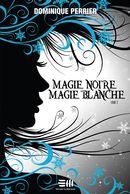 Magie noire, magie blanche 02